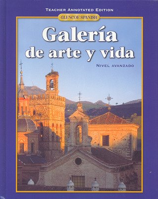 Galeria de arte y vida, Teacher Annotated Edition