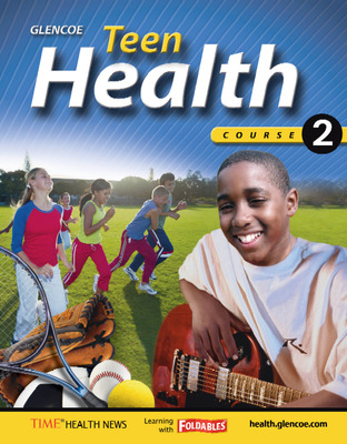 Teen Health, Course 2, Chapter 16 Fast File