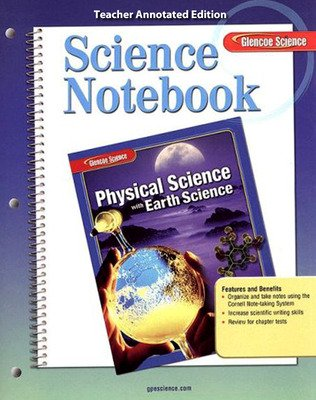 Glencoe Physical iScience with Earth Science, Grade 8, Science Notebook, Teacher Edition