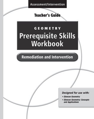 Geometry Prerequisite Skills Workbook: Remediation and Intervention,  Teacher's Guide'