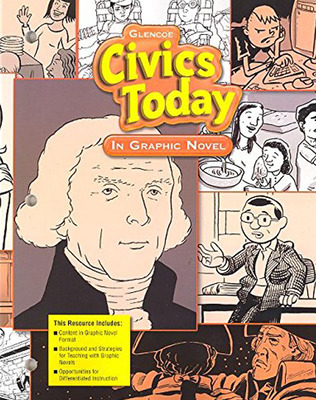 Civics Today: Citizenship, Economics, & You, Civics Today in Graphic Novel