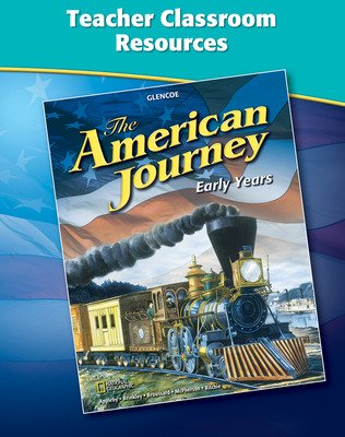 The American Journey, Early Years, Teacher Classroom Resources