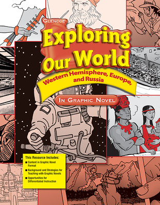 Exploring Our World: Western Hemisphere, Europe, and Russia, Exploring Our World: Western Hemisphere in Graphic Novel