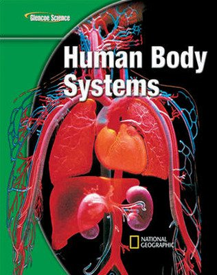 Glencoe Life iScience Modules: Human Body Systems, Grade 7, Student Edition
