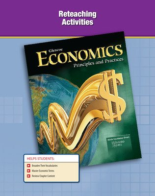 Economics: Principles and Practices,  Reteaching Activities