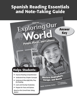 Exploring Our World: Western Hemisphere, Europe, and Russia, Spanish Reading Essentials and Note-Taking Guide Answer Key