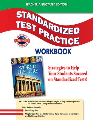 Glencoe World History, Standardized Test Practice Workbook, Teacher Edition