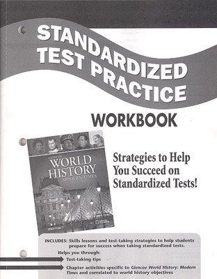 Glencoe World History: Modern Times, Standardized Test Practice Workbook, Student Edition