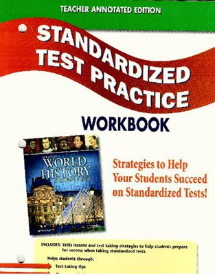 Glencoe World History: Modern Times, Standardized Test Practice Workbook, Teacher Edition