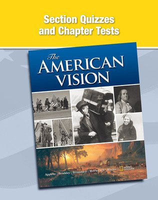 The American Vision, Section Quizzes and Chapter Tests