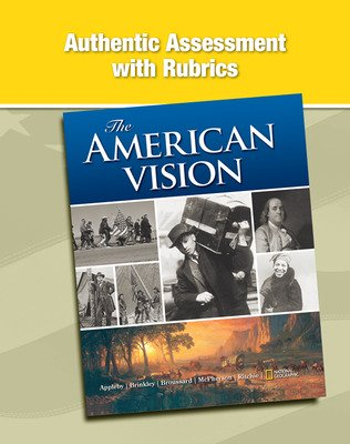 The American Vision, Authentic Assessment with Rubrics