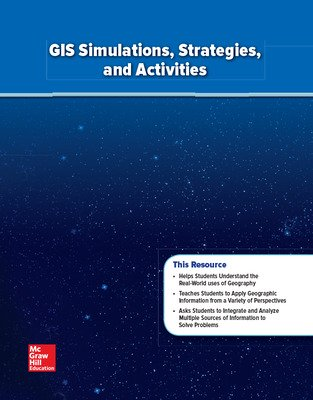 World Geography and Cultures, GIS Simulations, Strategies, and Activities
