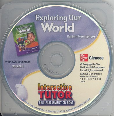 Exploring Our World: Eastern Hemisphere, Interactive Tutor Self Assessment CD-ROM