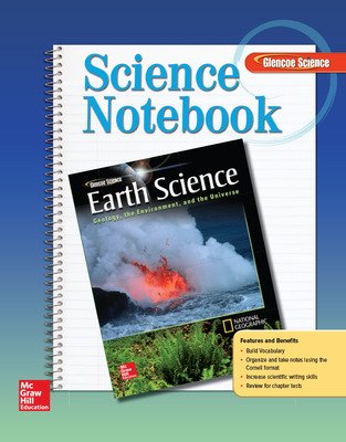 Glencoe Earth Science: Geology, the Environment, and the Universe, Science Notebook, Student Edition