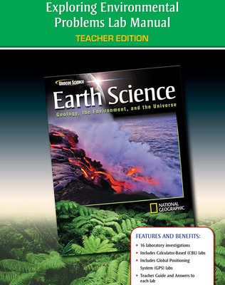 Glencoe Earth Science: Geology, the Environment, and the Universe, Exploring Environmental Problems Laboratory Manual, Teacher Edition