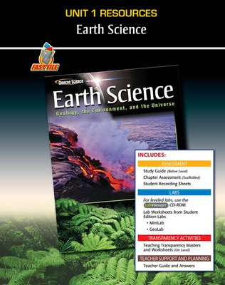 Glencoe Earth Science: Geology, the Environment, and the Universe, Unit 1 Fast Files