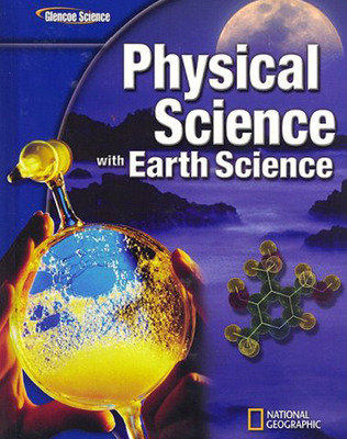Glencoe Physical Science With Earth Science 2009