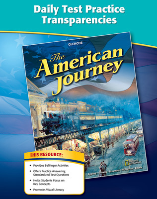 The American Journey, Daily Test Practice Transparencies