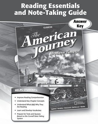 The American Journey, Modern Times, Reading Essentials and Note-Taking Guide Answer Key