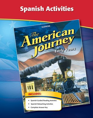 The American Journey, Early Years, Spanish Activities