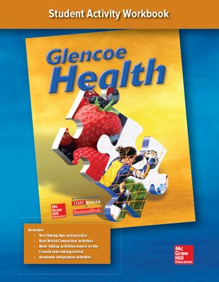 Glencoe Health, Student Activity Workbook
