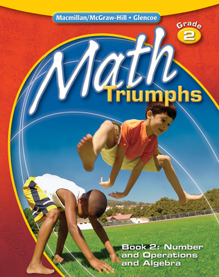 Math Triumphs, Grade 2, Student Study Guide, Book 2: Number and Operations and Algebra