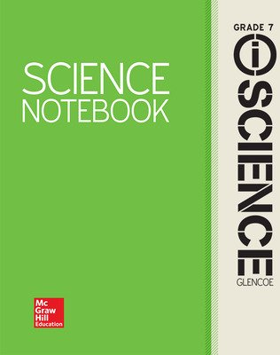 Glencoe Integrated iScience, Course 2, Grade 7, Science Notebook, Student Edition