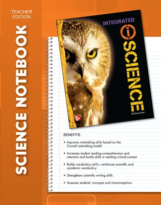 Glencoe iScience, Integrated Course 3, Grade 8, iScience Notebook Teacher Edition