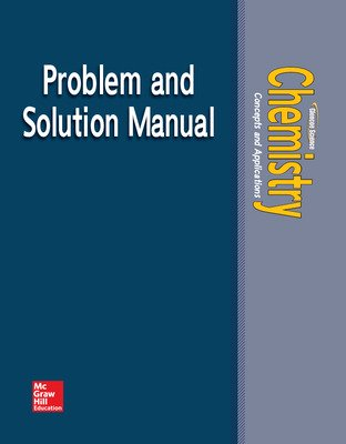 Chemistry: Concepts & Applications, Problems & Solutions Manual