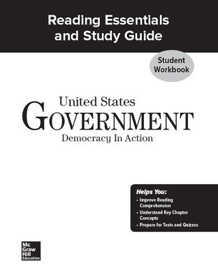 United States Government: Democracy in Action, Reading Essentials and Study Guide Workbook