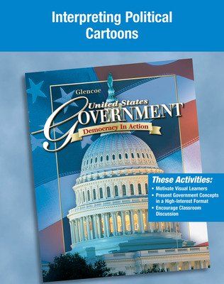 United States Government: Democracy in Action, Interpreting Political Cartoons