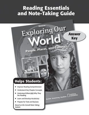 Exploring Our World, Reading Essentials and Note-Taking Guide Answer Key