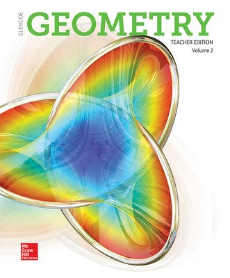 Geometry 2018, Teacher Edition, Volume 2