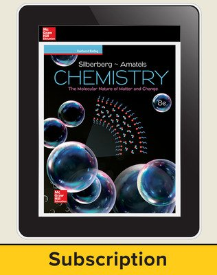 Silberberg, Chemistry: The Molecular Nature of Matter and Change, 2018, 8e (Reinforced Binding) Digital Student Subscription, 1-year subscription