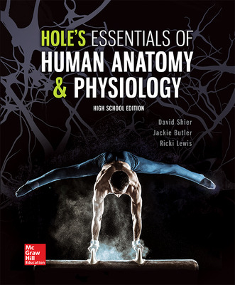 Shier, Hole's Essentials of Human Anatomy & Physiology, High