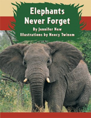 Wright Literacy, Elephants Never Forget (Fluency) Big Book