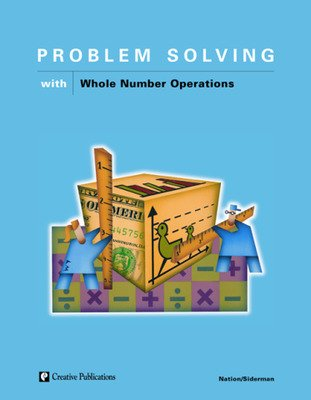 Problem Solving with Whole Number Operations