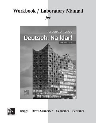 Workbook/Lab Manual for Deutsch: Na klar!