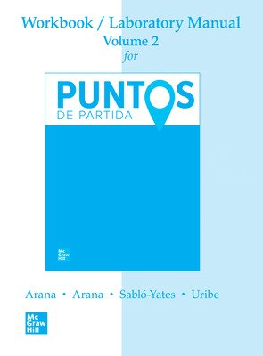 WORKBOOK/LAB MANUAL V2  FOR PUNTOS DE PARTIDA: INVITATION TO SPANISH