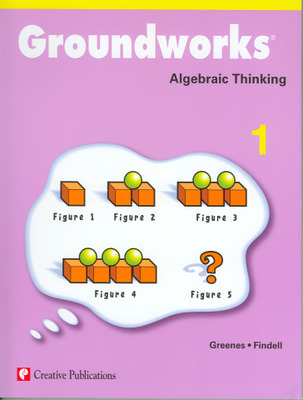 Groundworks: Algebraic Thinking, Grade 1