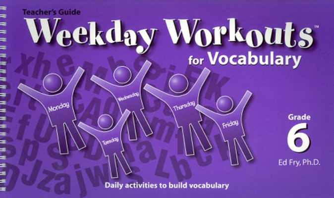 Weekday Workouts for Vocabulary - Teacher Guide Grade 6