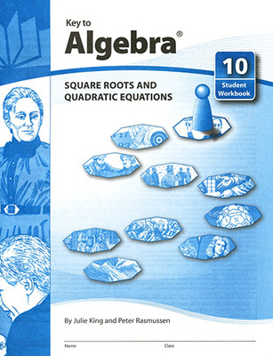 Key to Algebra, Book 10: Square Roots and Quadratic Equations