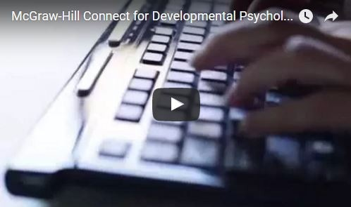 McGraw-Hill Connect for Developmental Psychology Video