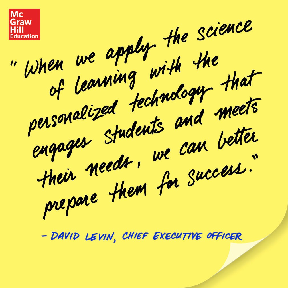 When we apply the science of learning with the personalized technology that engages students and meets their needs, we can better prepare them for success. - David Levin, CEO