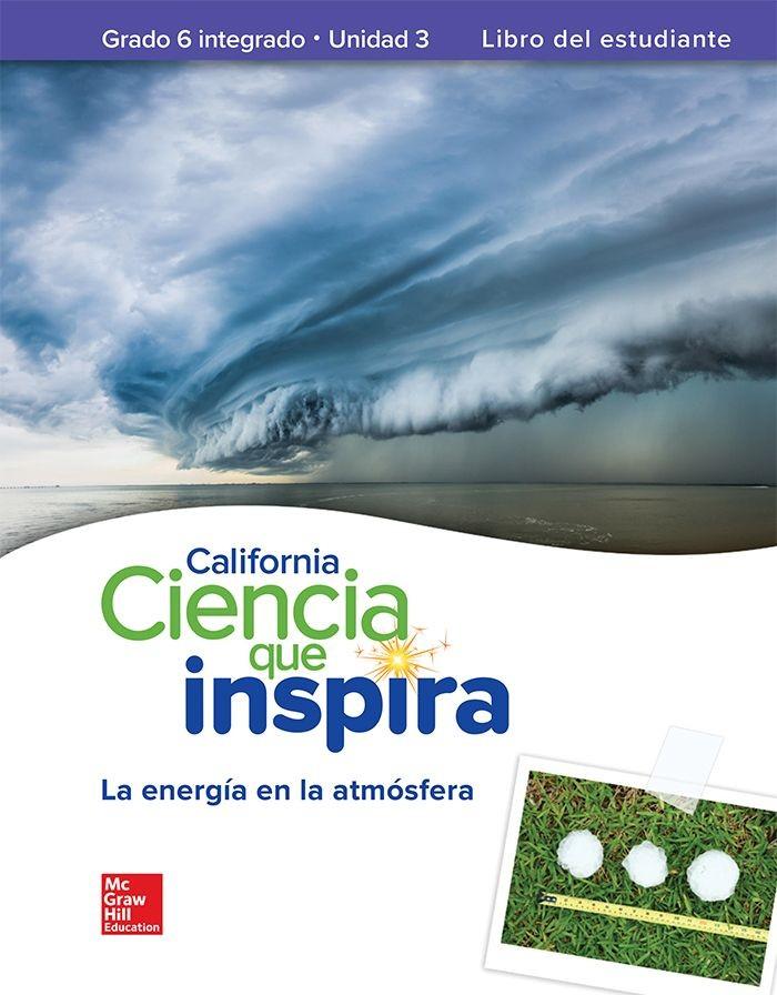 CA Inspire Science Spanish Student Edition, Grade 6
