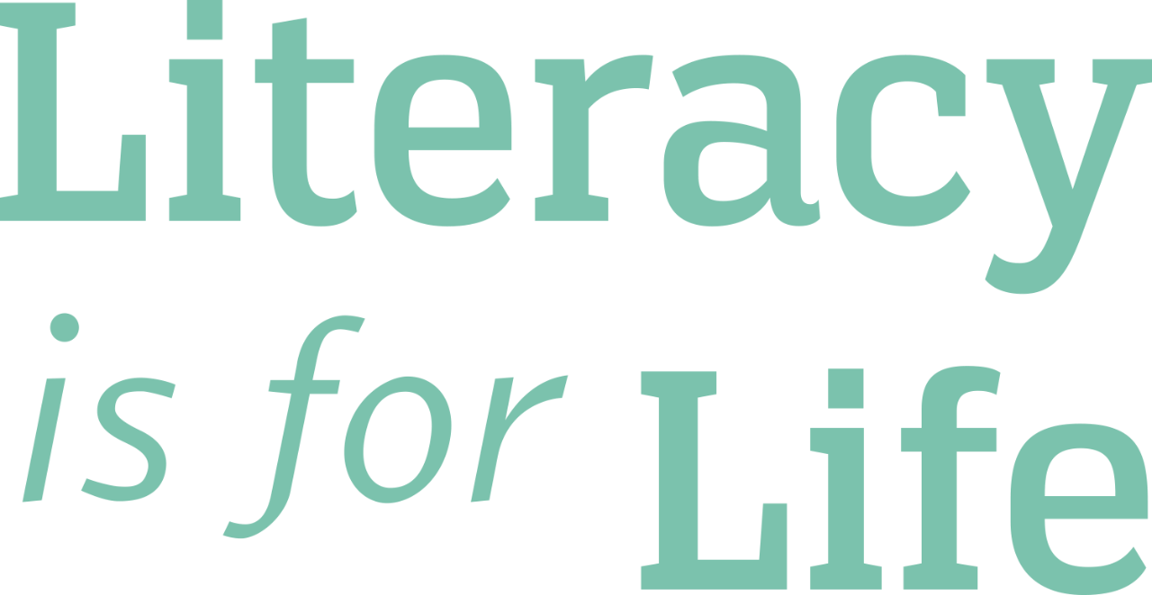 Literacy is for Life